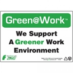 """Zing Green Products 1000, Green at Work Sign """"We Support a Greener…"""""""