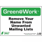 """Zing Green Products 1017, Green at Work Sign """"Remove Your Name…"""""""