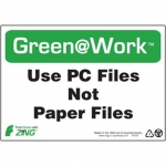 """Zing Green Products 1019, Green at Work Sign """"Use PC Files, Not …"""""""