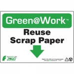 """Zing Green Products 1020, Green at Work """"Reuse Scrap Paper"""" Sign"""