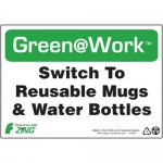 """Zing Green Products 1029, Green at Work Sign """"Switch To Reusable…"""""""