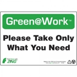 """Zing Green Products 1032, Green at Work Sign """"Please Take Only Wha…"""""""