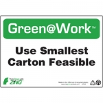 """Zing Green Products 1043, Green at Work Sign """"Use Smallest Carton…"""""""