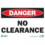 """Zing Green Products 1116, Eco """"Danger No Clearance"""" Safety Sign"""