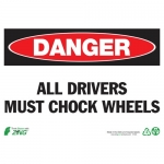 """Zing Green Products 2124, Eco Sign """"Danger All Drivers Must Chock…"""""""