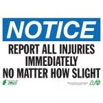 """Zing Green Products 2134, Eco """"Notice Report All Injuries"""" Safety Sign"""