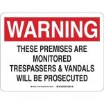 Brady 12199, Monitored Trepassers & Vandals… Sign