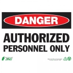 """Zing Green Products 2090A, Eco Sign """"Danger Authorized Personnel"""""""