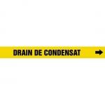 """Accuform CRPK233CTF, 5-1/4″ – 6″ Pipe Marker """"Drain De Condensat"""" Ylw"""
