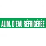 "Accuform CRPK251CTF, 5-1/4″ to 6″ Pipe Marker ""Alim. D'Eau Refrigeree"""