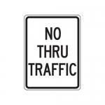"""Accuform FRR126HP, Facility Traffic Sign """"No Thru Traffic"""""""