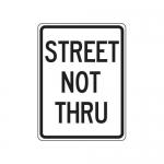 "Accuform FRR128HP, Facility Traffic Sign ""Street Not Thru"""