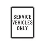 """Accuform FRR236HP, Facility Traffic Sign """"Service Vehicles Only"""""""