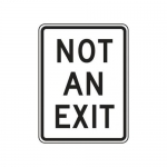 """Accuform FRR238HP, Facility Traffic Sign """"Not An Exit"""""""