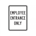 """Accuform FRR239HP, Facility Traffic Sign """"Employee Entrance Only"""""""