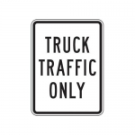 """Accuform FRR249HP, Facility Traffic Sign """"Truck Traffic Only"""""""