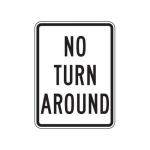 """Accuform FRR251HP, Traffic Sign """"No Turn Around"""""""