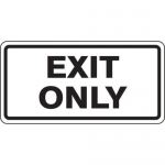 """Accuform FRR259HP, Facility Traffic Sign """"Exit Only"""""""