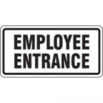 """Accuform FRR265HP, Facility Traffic Sign """"Employee Entrance"""""""