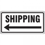 """Accuform FRR273HP, Facility Traffic Sign """"Shipping"""" Left Arrow"""