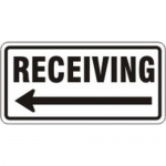 """Accuform FRR275HP, Facility Traffic Sign """"Receiving"""" Left Arrow"""