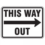 """Accuform FRR276HP, Facility Traffic Sign """"This Way Out"""" Right Arrow"""