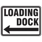 "Accuform FRR279HP, Facility Traffic Sign ""Loading Dock"" Left Arrow"