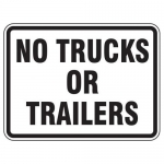 """Accuform FRR285HP, Traffic Sign """"No Trucks Or Trailers"""" High Intensity"""