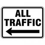 "Accuform FRR287HP, Facility Traffic Sign ""All Traffic"" Left Arrow"
