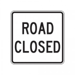 """Accuform FRR322HP, Facility Traffic Sign """"Road Closed"""" High Intensity"""