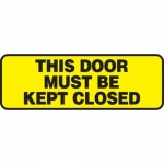"""Accuform MABR503XF10, Safety Sign """"This Door Must Be Kept Closed"""""""