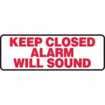 """Accuform MABR504XT10, Safety Sign """"Keep Closed Alarm Will Sound"""""""