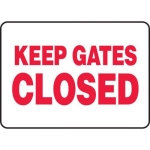 "Accuform MABR507XF10, Safety Sign ""Keep Gates Closed"" Dura-Fiberglass"