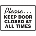 """Accuform MABR513XT10, Sign """"Please Keep Door Closed at All Times"""""""