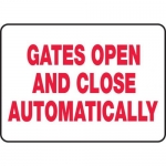 """Accuform MABR518XL10, Safety Sign """"Gates Open and Close Automatically"""""""