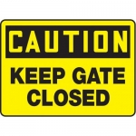 """Accuform MABR605XL, OSHA Caution Safety Sign """"Keep Gate Closed"""""""