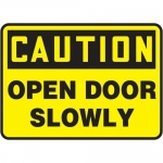 """Accuform MABR607XL10, OSHA Caution Safety Sign """"Open Door Slowly"""""""