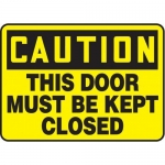 """Accuform MABR622XL10, OSHA Caution Safety Sign """"This Door Must…"""""""