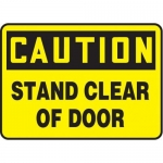 """Accuform MABR623XT10, OSHA Caution Safety Sign """"Stand Clear Of Door"""""""