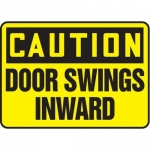 """Accuform MABR637XL10, OSHA Caution Safety Sign """"Door Swings Inward"""""""