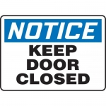 """Accuform MABR800XT10, OSHA Notice Safety Sign """"Keep Door Closed"""""""