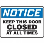 """Accuform MABR801XL10, Notice Safety Sign """"Keep This Door Closed…"""""""