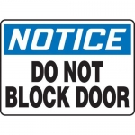 """Accuform MABR802XL10, OSHA Notice Safety Sign """"Do Not Block Door"""""""