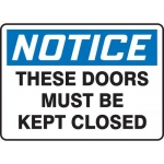 """Accuform MABR803XL10, OSHA Notice Safety Sign """"These Doors Must…"""""""
