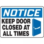 """Accuform MABR804XT10, OSHA Notice Safety Sign """"Keep Door Closed…"""""""