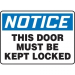 """Accuform MABR805VP10, Safety Sign """"This Door Must Be Kept Locked"""""""
