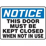 """Accuform MABR807XL10, OSHA Notice Safety Sign """"This Door Must Be…"""""""
