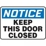 """Accuform MABR825XL10, OSHA Notice Safety Sign """"Keep This Door Closed"""""""