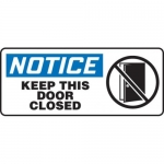 """Accuform MABR832XL10, OSHA Notice Safety Sign """"Keep This Door Closed"""""""
