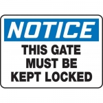 """Accuform MABR842VP, Notice Safety Sign """"This Gate Must Be Kept Locked"""""""